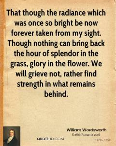 william-wordsworth-poet-that-though-the-radiance-which-was-once-so